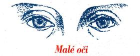 Malé oči